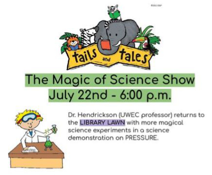 Magic of Science: July 22 at 6pm